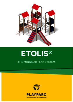 ETOLIS® - the modular play system